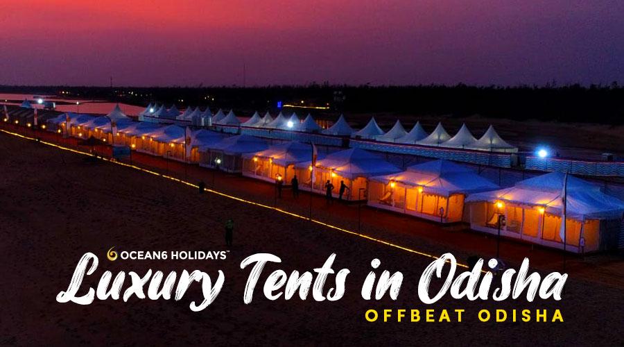 Luxury Tents in Odisha