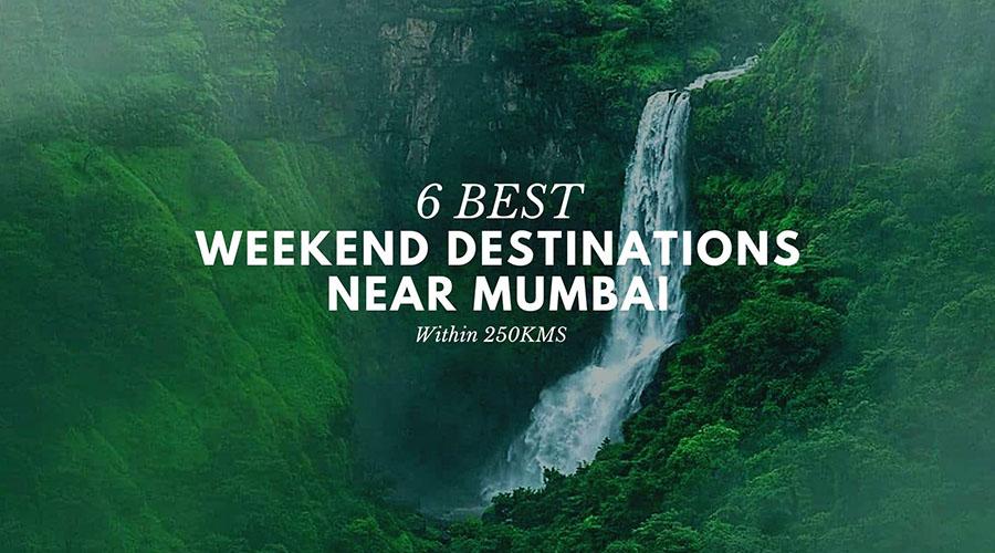 6 Best Weekend Destinations Near Mumbai
